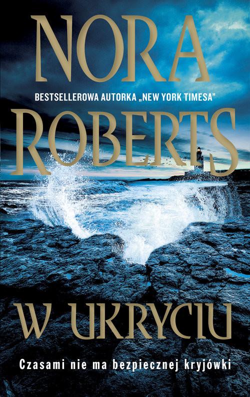 okładka W ukryciu Wielkie Literyksiążka |  | Nora Roberts