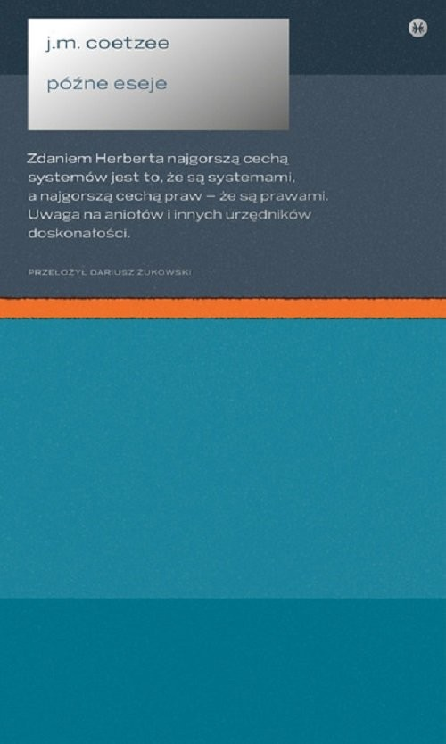 okładka Późne esejeksiążka |  | John Maxwell Coetzee