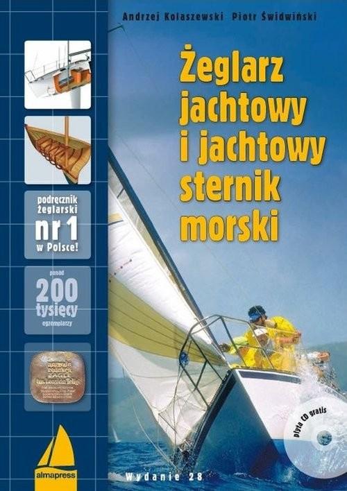 okładka Żeglarz jachtowy i jachtowy sternik morski + CDksiążka |  | Andrzej Kolaszewski, Piotr Świdwiński