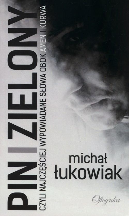 okładka Pin i zielonyksiążka      Łukowiak Michał
