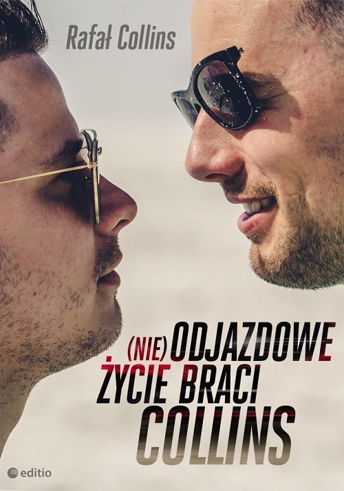 okładka (nie)Odjazdowe życie braci Collinsksiążka      Rafał Collins