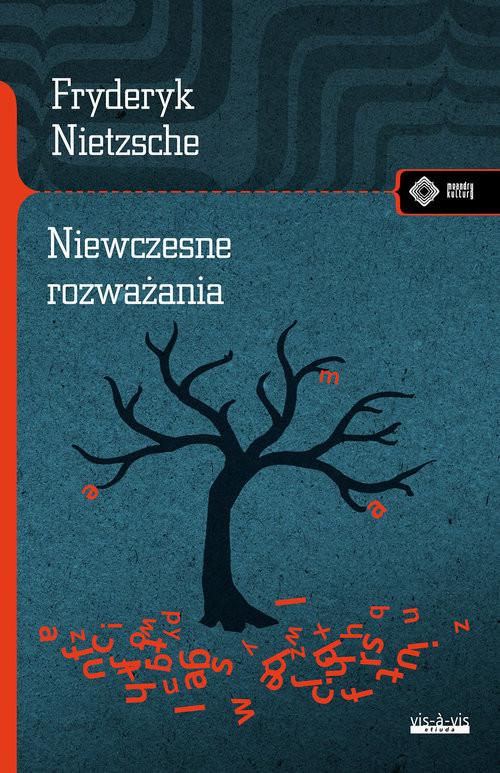okładka Niewczesne rozważaniaksiążka |  | Fryderyk Nietzsche