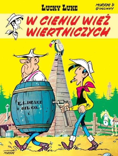 okładka Lucky Luke W cieniu wież wiertniczychksiążka |  | Morris, René Goscinny