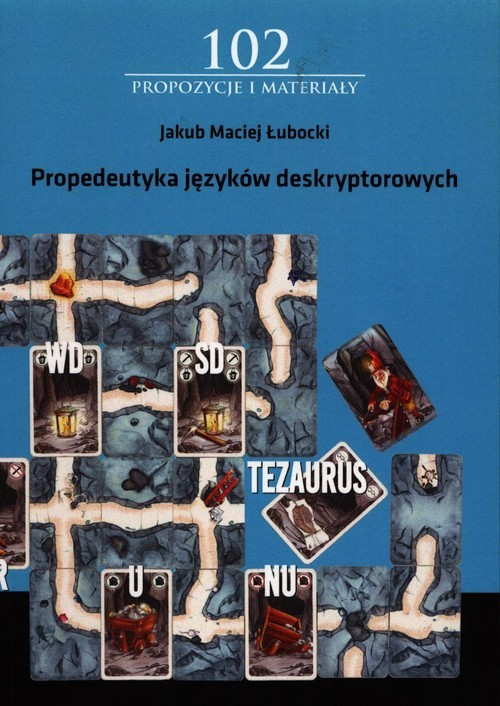 okładka Propedeutyka języków deskryptorowychksiążka |  | Jakub Maciej Łubocki