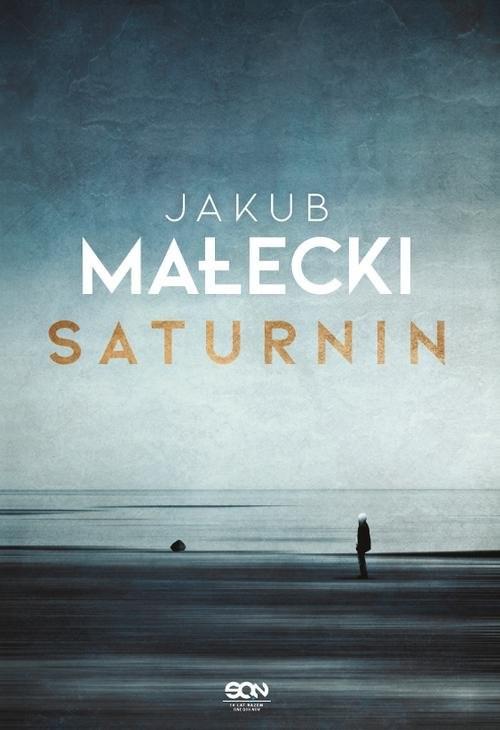 okładka Saturninksiążka |  | Jakub Małecki