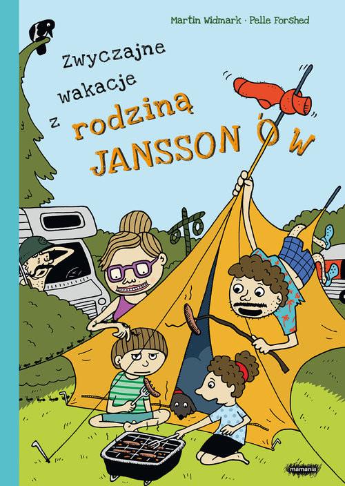 okładka Zwyczajne wakacje z rodziną Jansonnówksiążka |  | Martin Widmark, Petter Lidbeck