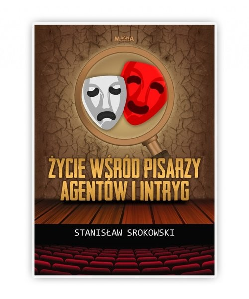 okładka Życie wśród pisarzy agentów i intrygksiążka |  | Stanisław Srokowski