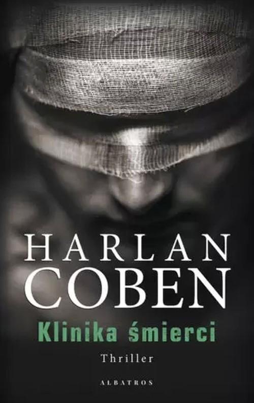 okładka Klinika śmierciksiążka |  | Harlan Coben