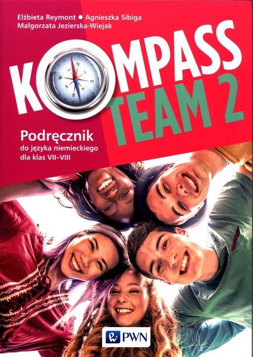 okładka Kompass Team 2 Podręcznik do języka niemieckiego 7-8 Szkoła podstawowaksiążka      Elżbieta Reymont, Agnieszka Sibiga, Małgorzata Jezierska-Wiejak
