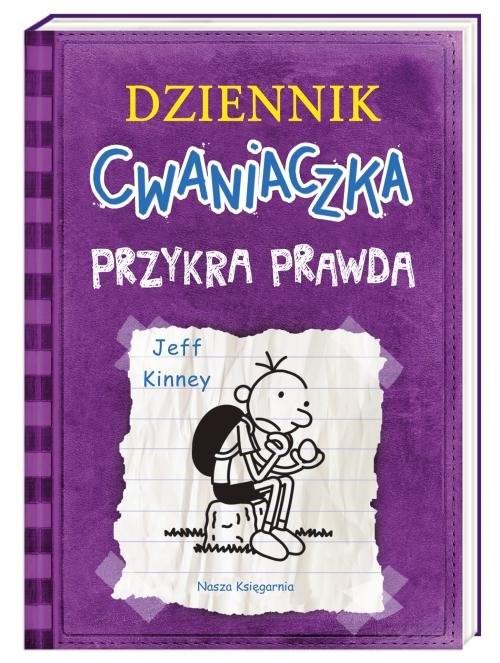 okładka Dziennik Cwaniaczka Przykra prawdaksiążka |  | Jeff Kinney