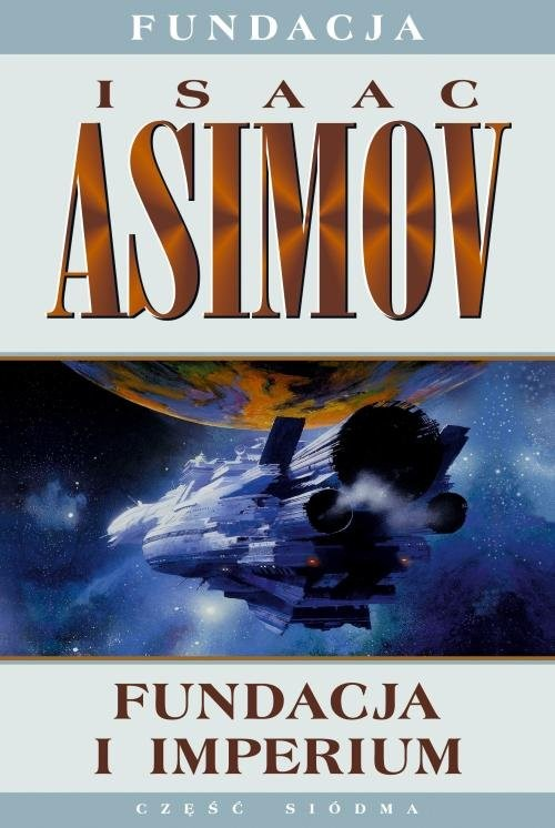okładka Fundacja i imperiumksiążka |  | Isaac Asimov