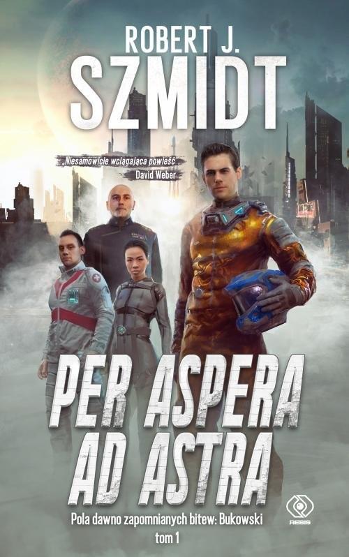 okładka Per aspera ad astraksiążka      Robert J. Szmidt