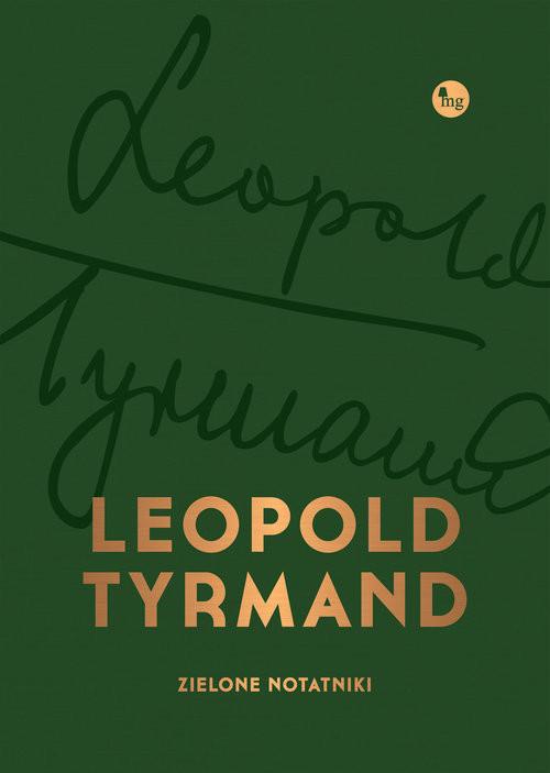 okładka Zielone notatnikiksiążka      Leopold Tyrmand