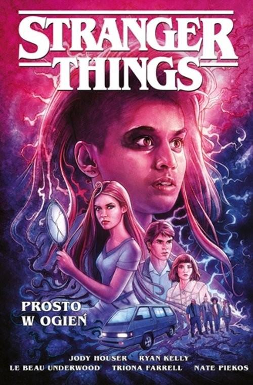 okładka Stranger Things Prosto w ogieńksiążka     