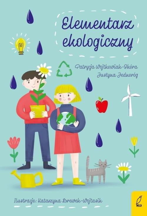 okładka Elementarz ekologicznyksiążka |  | Wojtkowiak-Skóra Patrycja