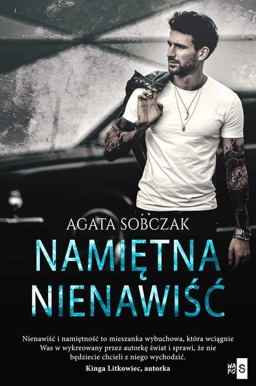 okładka Namiętna nienawiśćksiążka      Sobczak Agata