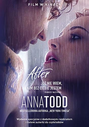 okładka After 2. Już nie wiem, kim bez ciebie jestem. Wydanie filmoweksiążka |  | Anna Todd