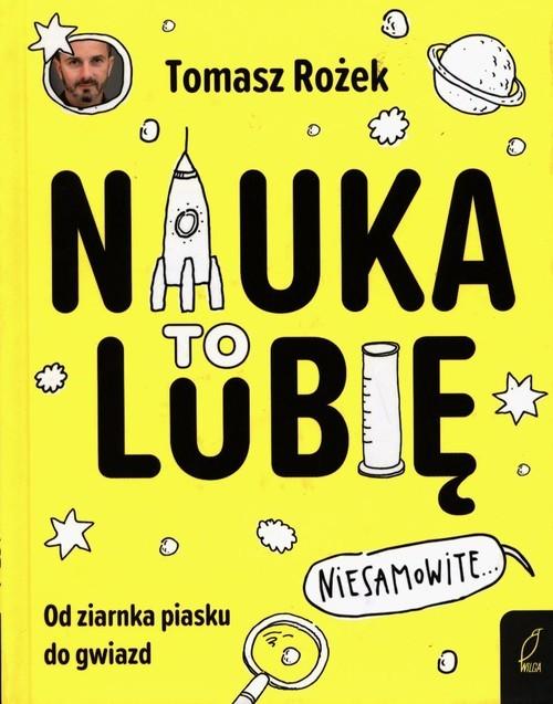 okładka Nauka To lubięksiążka |  | Rożek Tomasz