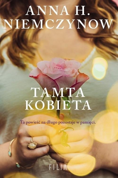 okładka Tamta kobietaksiążka      Anna H. Niemczynow