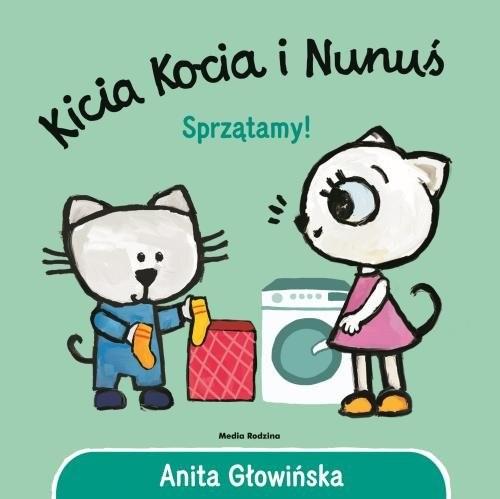 okładka Kicia Kocia i Nunuś. Sprzątamy!książka |  | Anita Głowińska