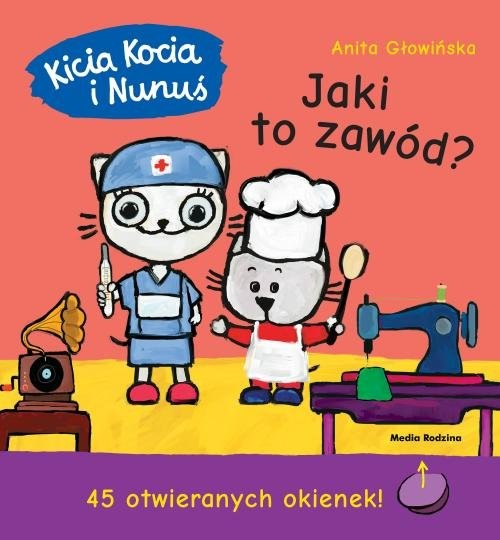 okładka Kicia Kocia i Nunuś. Jaki to zawód?książka |  | Anita Głowińska