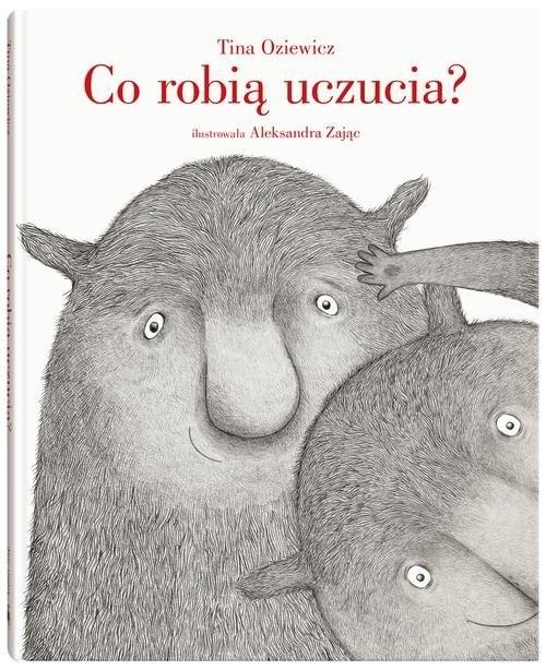okładka Co robią uczucia?książka      Tina Oziewicz