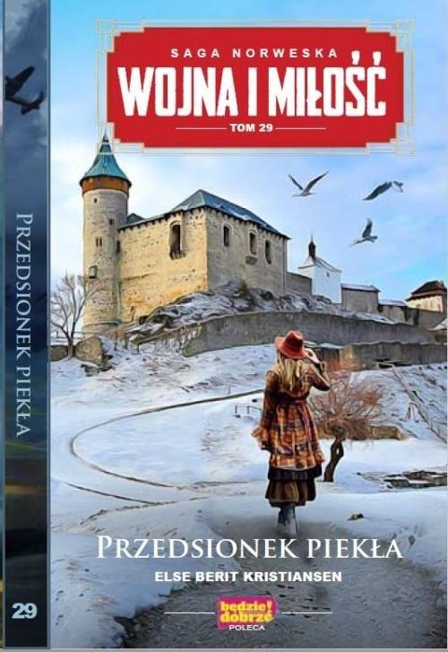 okładka Wojna i Miłość Tom 29 Przedsionek piekłaksiążka      Else Berit Kristiansen