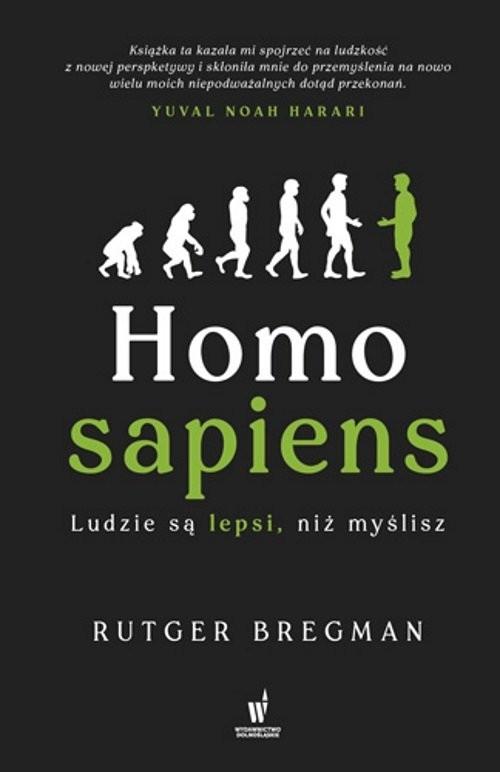 okładka Homo Sapiens Ludzie są lepsi niż myśliszksiążka |  | Bregman Peter