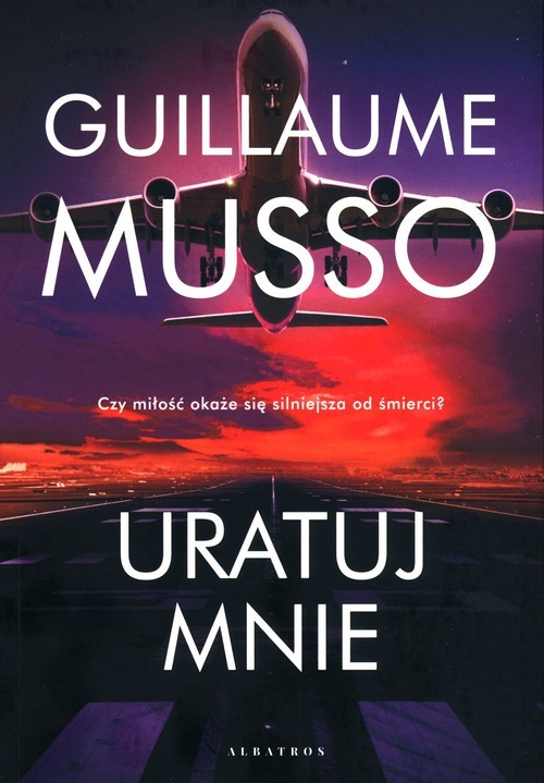 okładka Uratuj mnieksiążka      Guillaume Musso