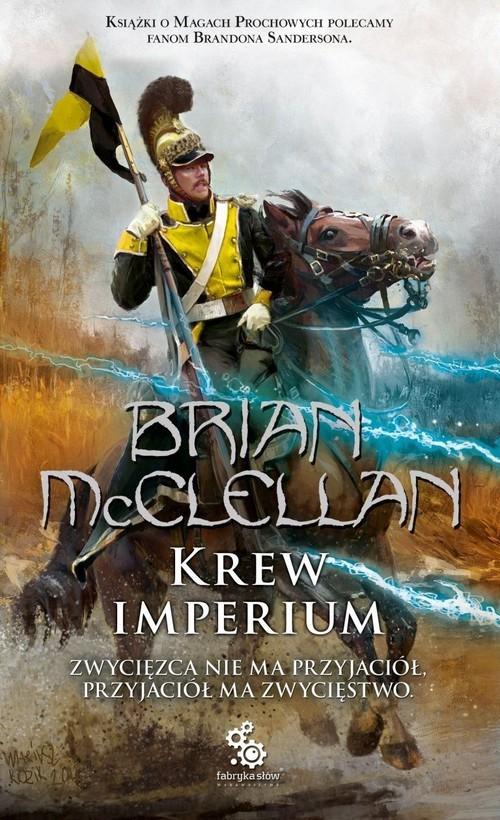 okładka Krew Imperium Bogowie Krwi i Prochu Tom 3książka |  | McClellan Brian