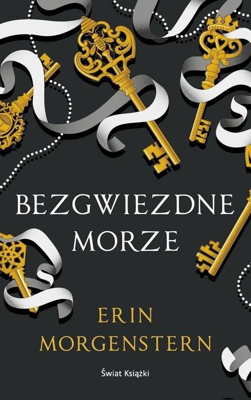 okładka Bezgwiezdne morzeksiążka |  | Erin Morgenstern