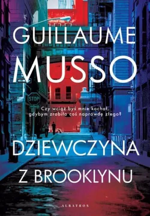 okładka Dziewczyna z Brooklynuksiążka      Guillaume Musso