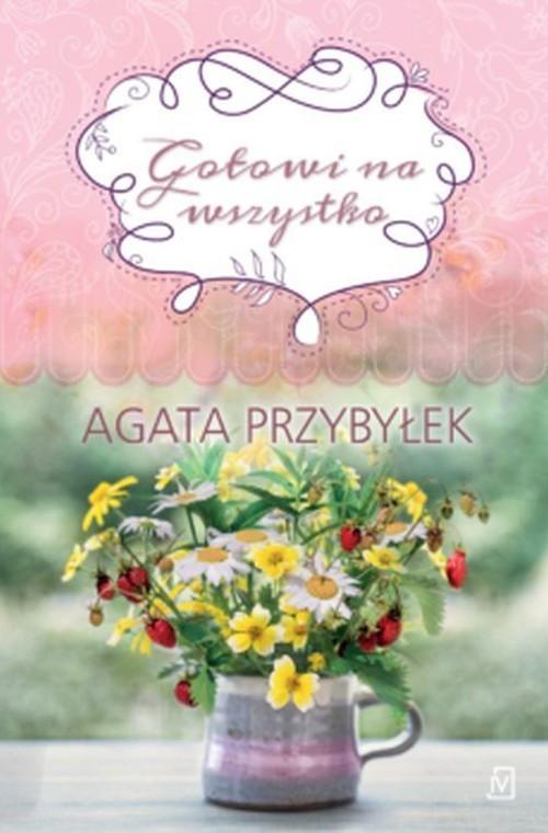 okładka Gotowi na wszystkoksiążka |  | Agata Przybyłek