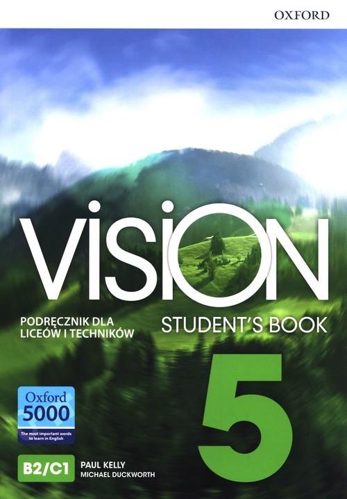 okładka Vision 5 Podręcznik Liceum technikumksiążka      Paul Kelly, Michael Duckworth