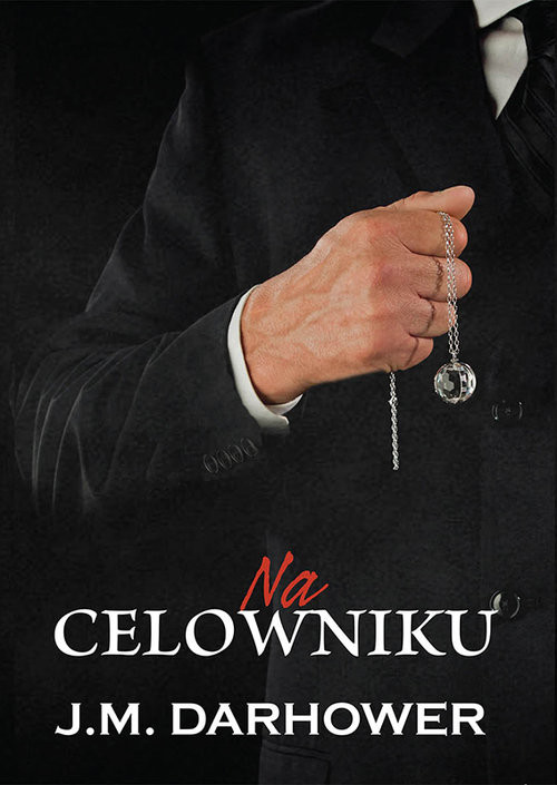 okładka Na celownikuksiążka |  | Darhower J.M.