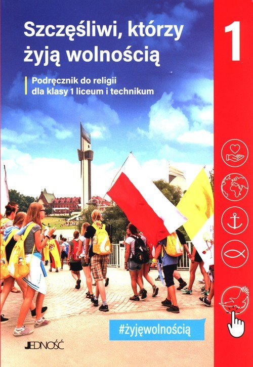 okładka Szczęśliwi, którzy żyją wolnością 1 Podręcznik do religii Liceum technikumksiążka      Krzysztof Mielnicki, Elżbieta Kondrak