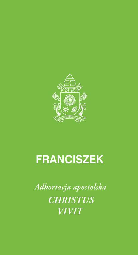 okładka Christus vivit Adhortacja apostolskaksiążka |  | Papież Franciszek