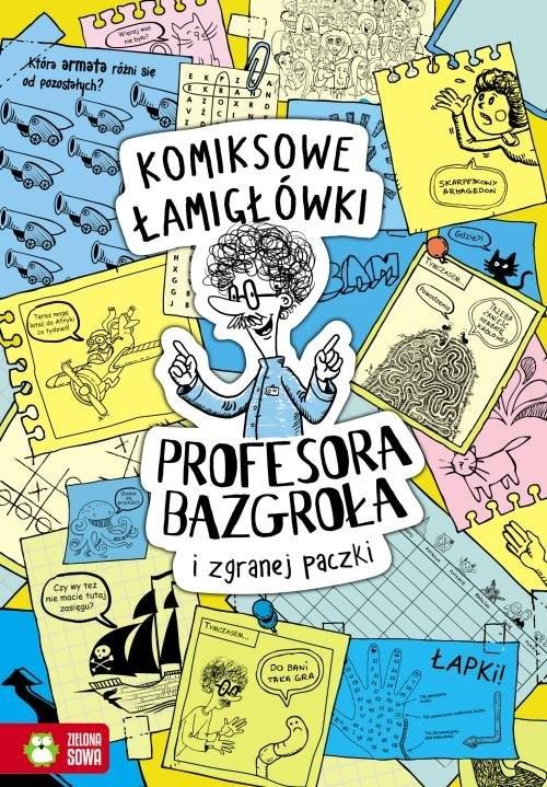 okładka Komiksowe łamigłówki Profesora Bazgroła i niesfornej szajkiksiążka |  | Supeł Barbara