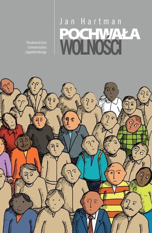 okładka Pochwała wolnościksiążka |  | Hartman Jan
