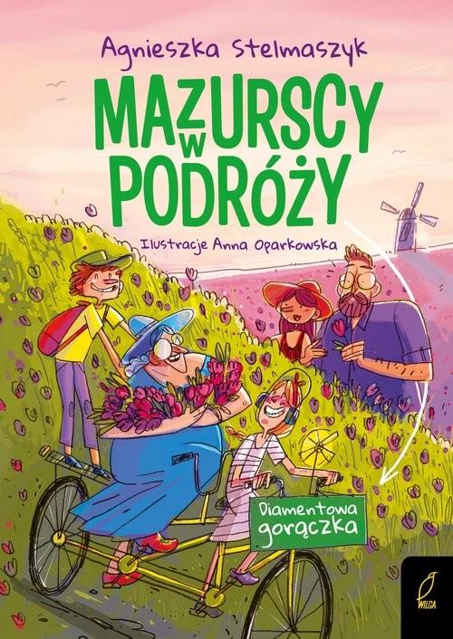 okładka Mazurscy w podróży Tom 4 Diamentowa gorączkaksiążka |  | Agnieszka Stelmaszyk