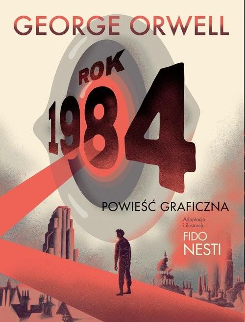 okładka Rok 1984 Powieśc graficznaksiążka |  | George Orwell