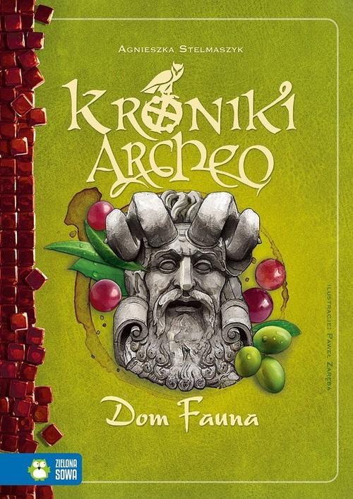 okładka Kroniki Archeo Tom 12 Dom Faunaksiążka |  | Agnieszka Stelmaszyk