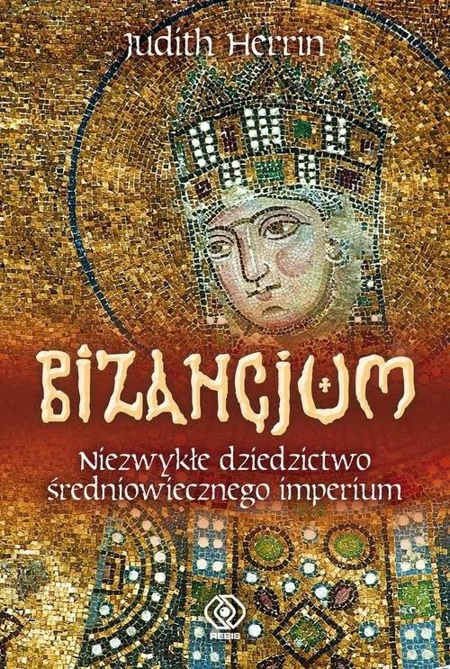 okładka Bizancjumksiążka |  | Herrin Judith