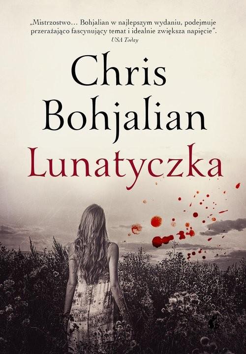okładka Lunatyczkaksiążka |  | Chris Bohjalian