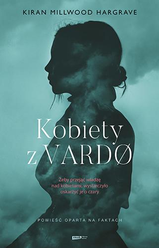 okładka Kobiety z Vardøksiążka      Hargrave Kiran Millwood