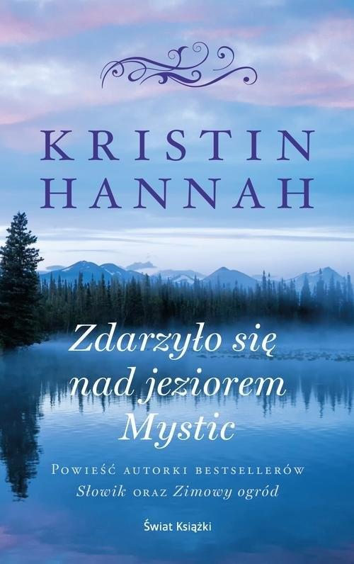 okładka Zdarzyło się nad jeziorem Mysticksiążka |  | Hannah Kristin