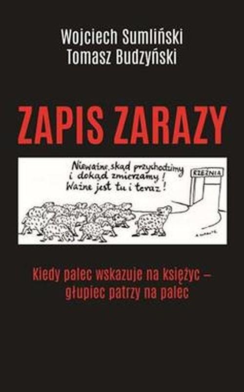 okładka Zapis zarazyksiążka |  | Wojciech Sumliński, Tomasz Budzyński