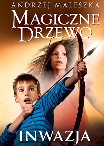 okładka Magiczne Drzewo. Inwazja (wyd. 2020)książka |  | Andrzej Maleszka
