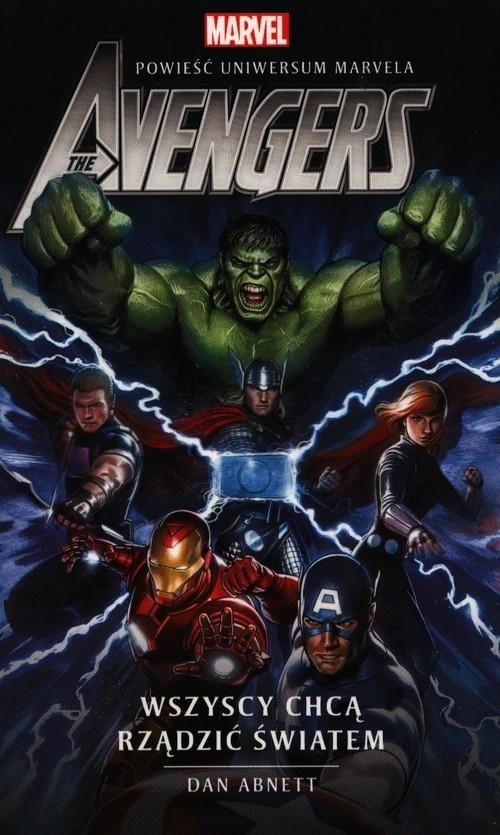 okładka Marvel The Avengers Wszyscy chcą rządzić światemksiążka |  | Dan Abnett