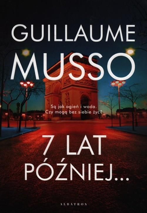 okładka 7 lat później...książka |  | Guillaume Musso
